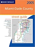 Atlas 2005 Miami-Dade County, Florida, Rand McNally, 0528854674