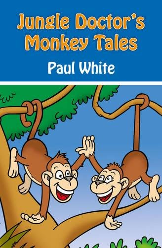 Jungle Doctor's Monkey Tales (Jungle Doctor Animal Stories) ()