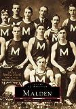 Malden, Malden Historical Society, 073850405X