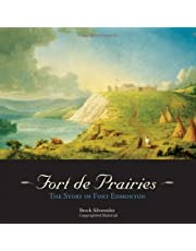 Fort de Prairies: The Story of Fort Edmonton