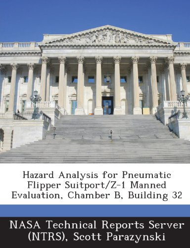 Hazard Analysis for Pneumatic Flipper Suitport/Z-1 Manned Evaluation, Chamber B, Building 32