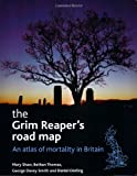 The Grim Reaper's Road Map, Mary Shaw and George Davey Smith, 1861348231