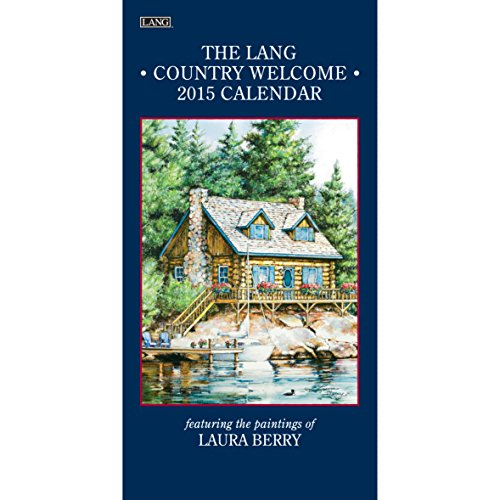 Lang January to December, 7.75 x 15.5 Inches, Perfect Timing Country Welcome 2015 Vertical Wall Calendar by Laura Berry (1079101)
