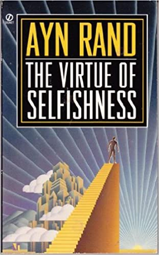 Image result for ayn rand the virtue of selfishness
