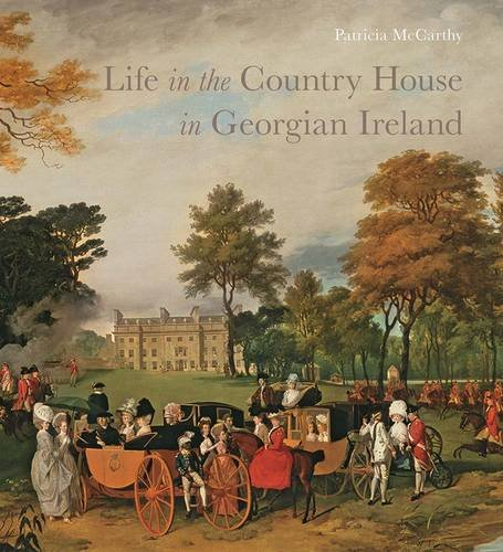 Life in the Country House in Georgian Ireland by imusti