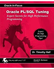 Oracle PL/SQL Tuning: Expert Secrets for High Performance Programming
