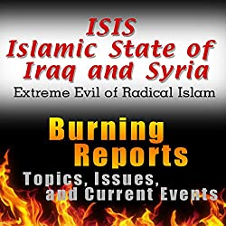 ISIS Islamic State of Iraq and Syria (Extreme Evil of Radical Islam)