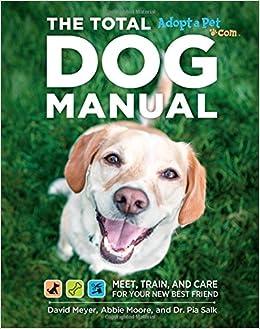 Buy Total Dog Manual (Adopt-a-Pet com): Meet, Train and Care