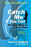 Catch Me If You Can, Frank W. Abagnale and Stan Redding, 0767905385