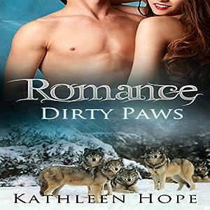 Romance: Dirty Paws Audiobook