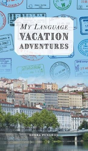 My Language Vacation Adventures by FriesenPress