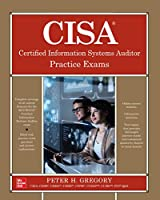CISA Certified Information Systems Auditor Practice Exams Front Cover