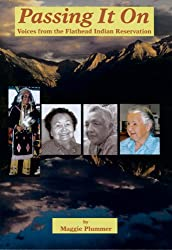 Passing It On: Voices from the Flathead Indian Reservation