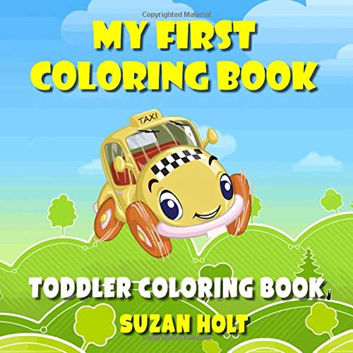 My First Coloring Book: Toddler Coloring Books Ages 1-3