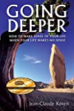 Going Deeper, Jean-Claude Gerard Koven, 0972395407