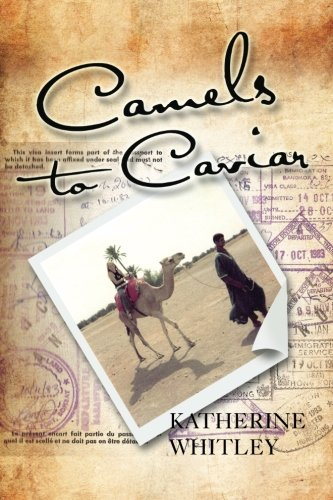 Download Camels to Caviar PDF