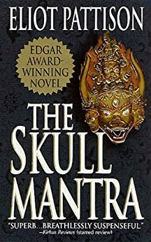 The Skull Mantra (Inspector Shan Tao Yun Book 1) by [Pattison, Eliot]