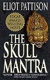 The Skull Mantra (Inspector Shan Tao Yun Book 1)