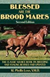 img - for Blessed Are The Brood Mares (Howell Equestrian Library) book / textbook / text book