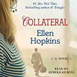 Collateral | Ellen Hopkins
