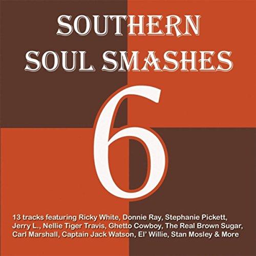 Southern Soul Smashes 6
