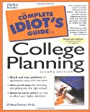 The Complete Idiot's Guide to College Planning, Second Edition
