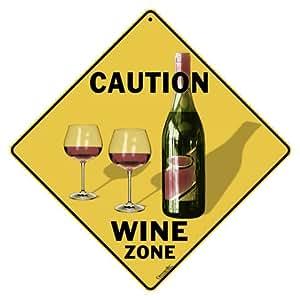 """Caution Wine Zone Crossing 12"""" X 12"""" Aluminum Sign"""