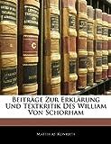 Beiträge Zur Erklärung Und Textkritik Des William Von Schorham (German Edition), Matthias Konrath, 1141287757