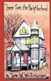 There Goes the Neighborhood, Jane Wolfinbarger, 1470181622