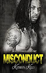 Misconduct (A Death Dwellers MC Novel Book 5)
