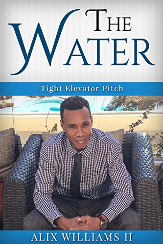 The Water-Tight Elevator Pitch