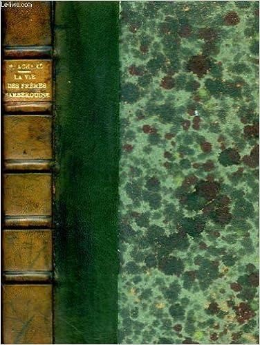 Livres gratuits en ligne L'histoire de la mediterranee - la vie extraordinaire des freres barberousse, corsaires et roi d'alger pdf ebook