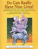 Do Cats Really Have Nine Lives?, Jack Myers, 1563972158
