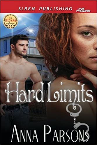 Hard Limits (Siren Publishing Allure) by Anna Parsons (2013-02-12)