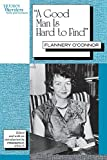 "Image of ""A Good Man is Hard to Find"": Flannery O'Connor (Women Writers: Texts and Contexts)"