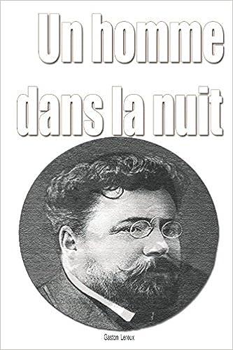 Un Homme Dans la Nuit (Collection Decouverte: Niveau 2) (French Edition)