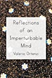 Reflections of an Imperturbable Mind