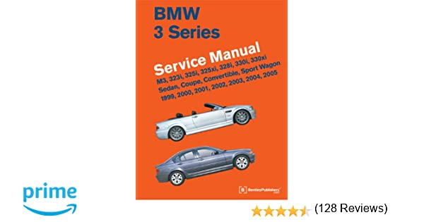 Bmw 3 series e46 service manual 1999 2000 2001 2002 2003 bmw 3 series e46 service manual 1999 2000 2001 2002 2003 2004 2005 bentley publishers 9780837616575 amazon books fandeluxe Gallery