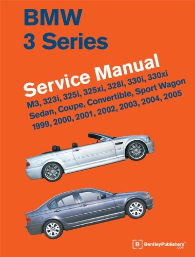 Bmw 3 Series Owners Manual - BMW 3 Series (E46) Service Manual: 1999, 2000, 2001, 2002, 2003, 2004, 2005