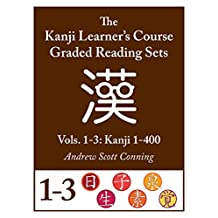 Kanji Learner's Course Graded Reading Sets, Combined Vols. 1-3: Kanji 1-400