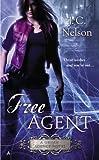 Free Agent, J. C. Nelson, 0425272672