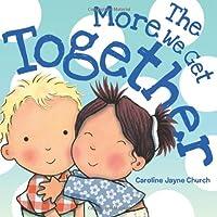 (进口原版)  The More We Get Together
