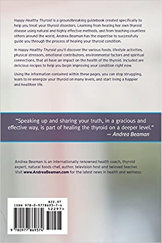 Happy Healthy Thyroid: The Essential Steps To Healing Naturally Download