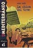 Colección El Mediterráneo. La chica del tren. Libro (Ele- Lecturas Gradu.Adultos)