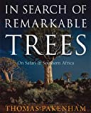 In Search of Remarkable Trees, Thomas Pakenham, 080271692X