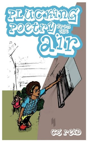 Plucking Poetry from the Air