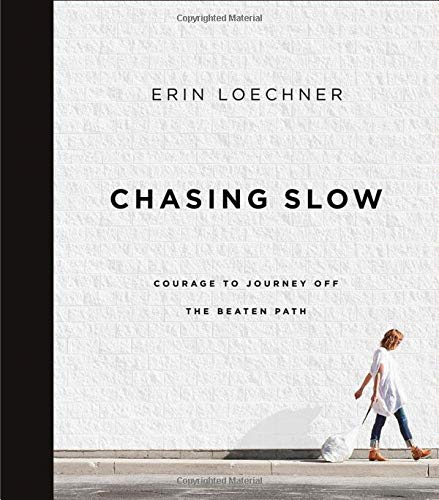 Chasing Slow: Courage to Journey Off the Beaten Path (Best Fashion Lifestyle Blogs)