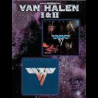 Van Halen I & II: I and II - Authentic Guitar Tab Edition (Authentic Guitar-Tab)