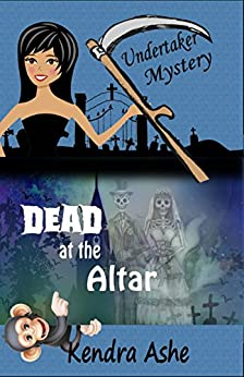 Dead at the Altar: An Undertaker Mystery (Undertaker ...  Dead at the Alt...
