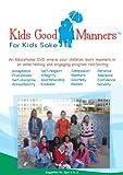 Kids Good Manners For Kids Sake